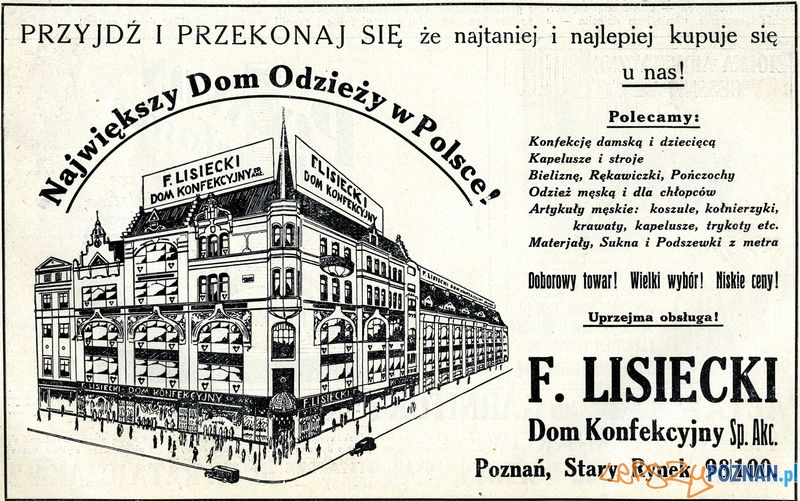 Dom Konfekcyjny f. Lisiecki, St. R. 98-100_ Wlkp. Il., nr 35, 2 VI 1929, s. 10  Foto: Muzeum Narodowe w Poznaniu, wystawa Miejska ikonosfera na drukach reklamowych z widokami Poznania 18