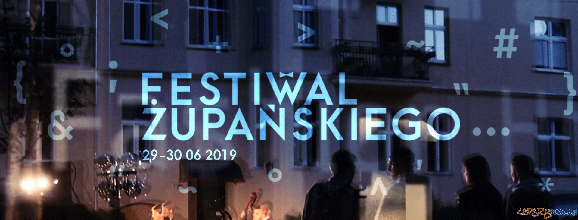 Festiwal Żupańskiego  Foto: materiały prasowe