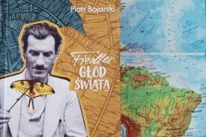 Piotr Bojarski, Fiedler, Głod świata  Foto: